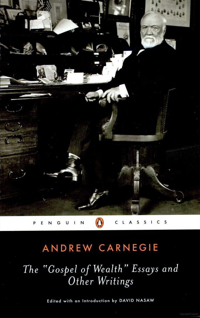 Andrew Carnegie Gospel of Wealth Essay