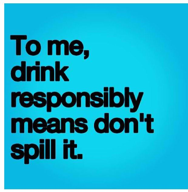 Drink responsibly quotes quotesgram for Cocktail quote