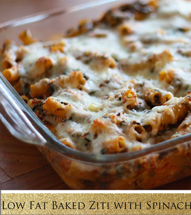 Low Fat Baked Ziti with Spinach. I will make this. Due to being ...