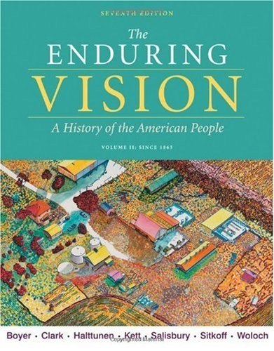 chapter 18 outline of the enduring vision Learn ap us history - the enduring vision - key terms - chapter 1 - native peoples of america to 1500 facts using a simple interactive process (flashcard, matching.