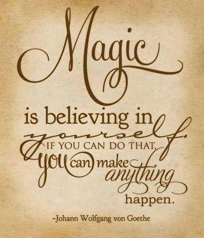 magic is believing in yourself quotes