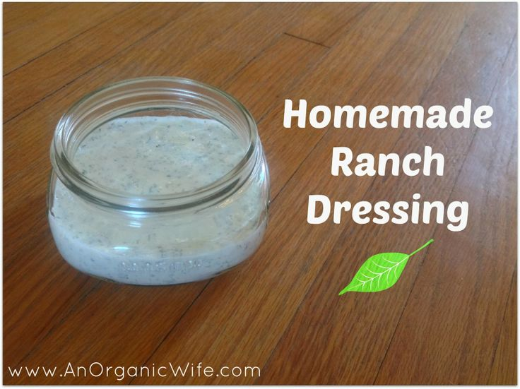 : Homemade Ranch Dressing I used to be obsessed with ranch dressing ...