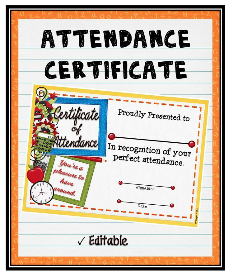 "perfect attendance by presenting them with this editable ""Attendance ..."