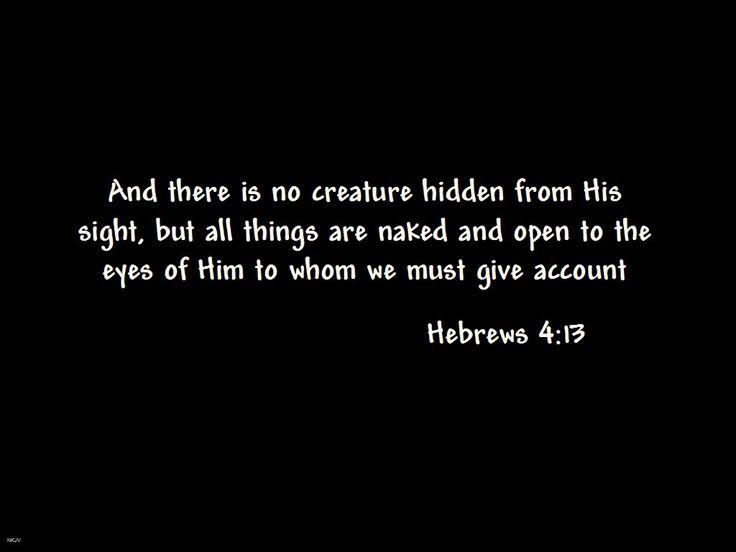 Hebrews 4:13 | Biblical Life | Pinterest