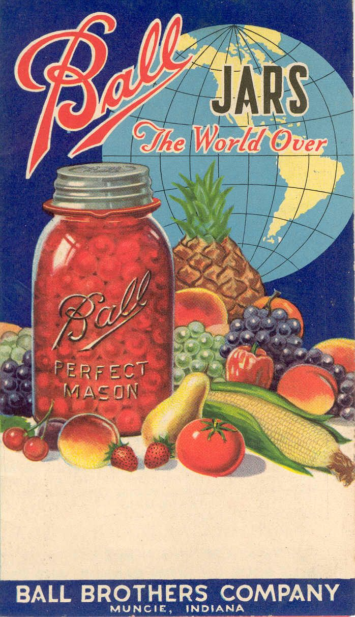 Ball Brothers Co.  Making a great glass jar in Muncie, Indiana.