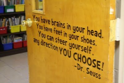 Library door...You have brains in your head. You have feet in your shoes...(vinyl letters on Cameo?)