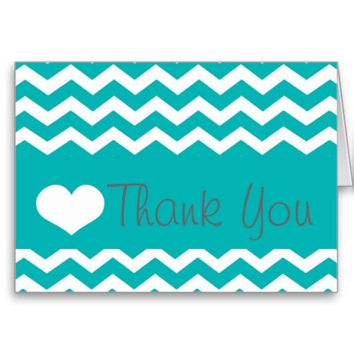 Teal Chevron Thank You Note Cards: pinterest.com/pin/430516045600846814