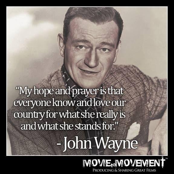 John Wayne Quotes On America. QuotesGram