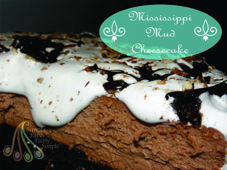 Mississippi Mud Cheesecake | FOOD! | Pinterest