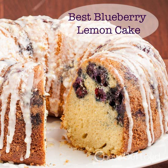 Best Blueberry Lemon Bundt Cake - Plump with berries, zany with lemons ...