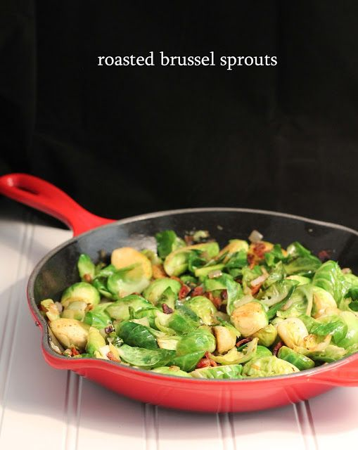 Roasted Brussel Sprouts with Bacon & Shallots It might be about time I ...