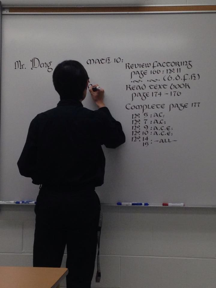 The substitute teacher with majestic hand writing.