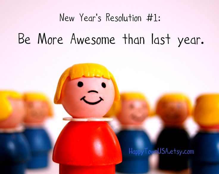 every year's resolution!!  :)