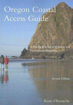 com: Oregon Coastal Access Guide, Second Edition: A Mile by Mile Guide