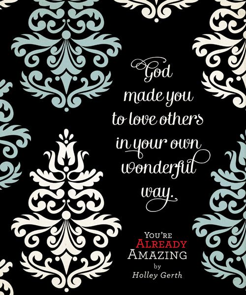 You're Already Amazing | God loves me | Pinterest