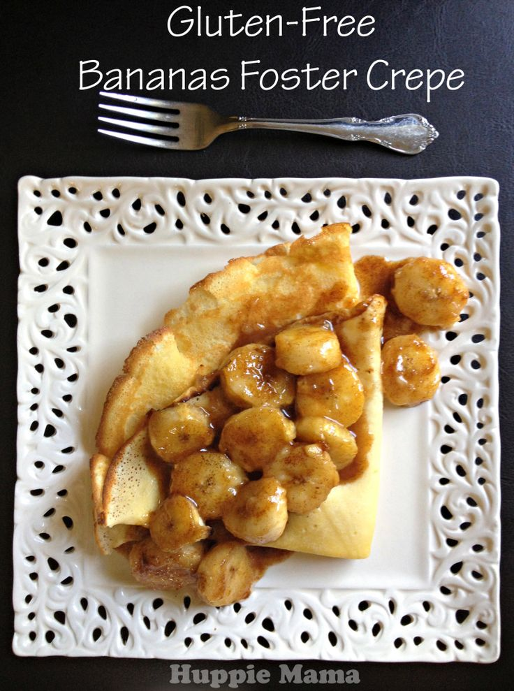 Gluten-Free Bananas Foster Crepe | Mom, What's For Breakfast? | Pinte ...