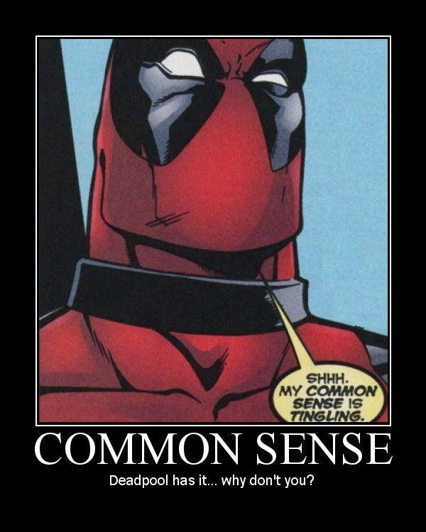 deadpool common sense meme -#main