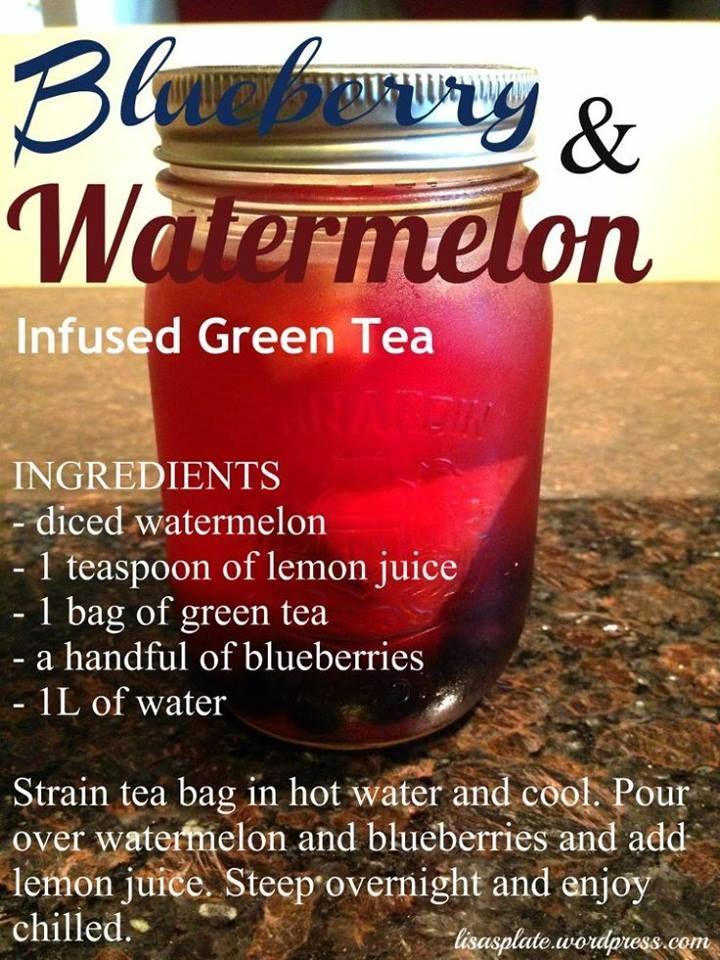 blueberry, watermelon infused green tea | Drinks | Pinterest