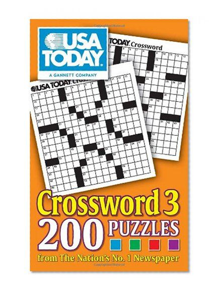 USA TODAY Crossword 3: 200 Puzzles from The Nation's No. 1 Newspaper ...