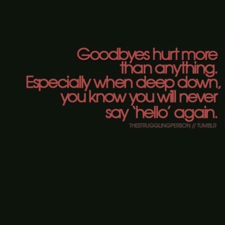 death quotes about saying goodbye quotesgram