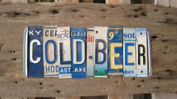 COLD BEER upcycled recycled license plate art sign for your saloon house barn play place, $95
