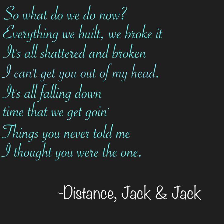 Distance, Jack & Jack lyrics   Hardships and tough times   Pinterest