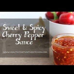 Sweet & Spicy Cherry Pepper Sauce! | Fresh summer eats | Pinterest