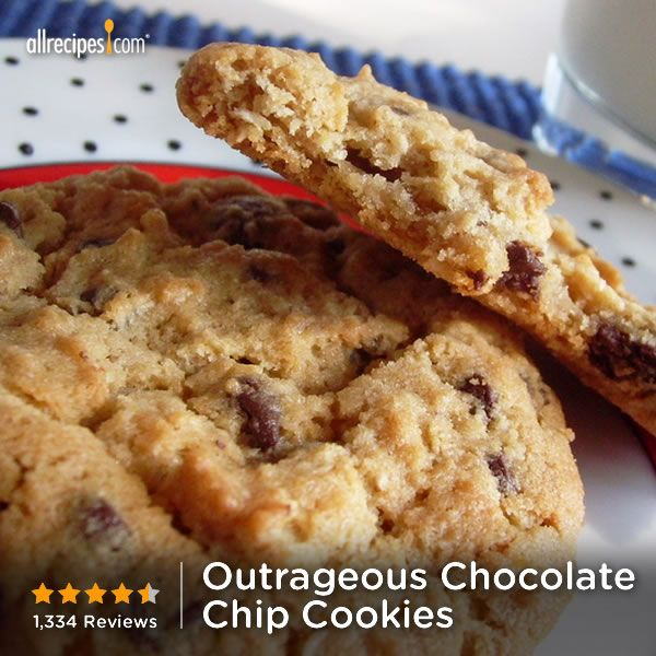 "Outrageous Chocolate Chip Cookies | ""Love the combination of chocolate ..."