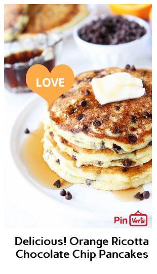 Orange Ricotta Chocolate Chip Pancakes... Orange ricotta pancakes ...
