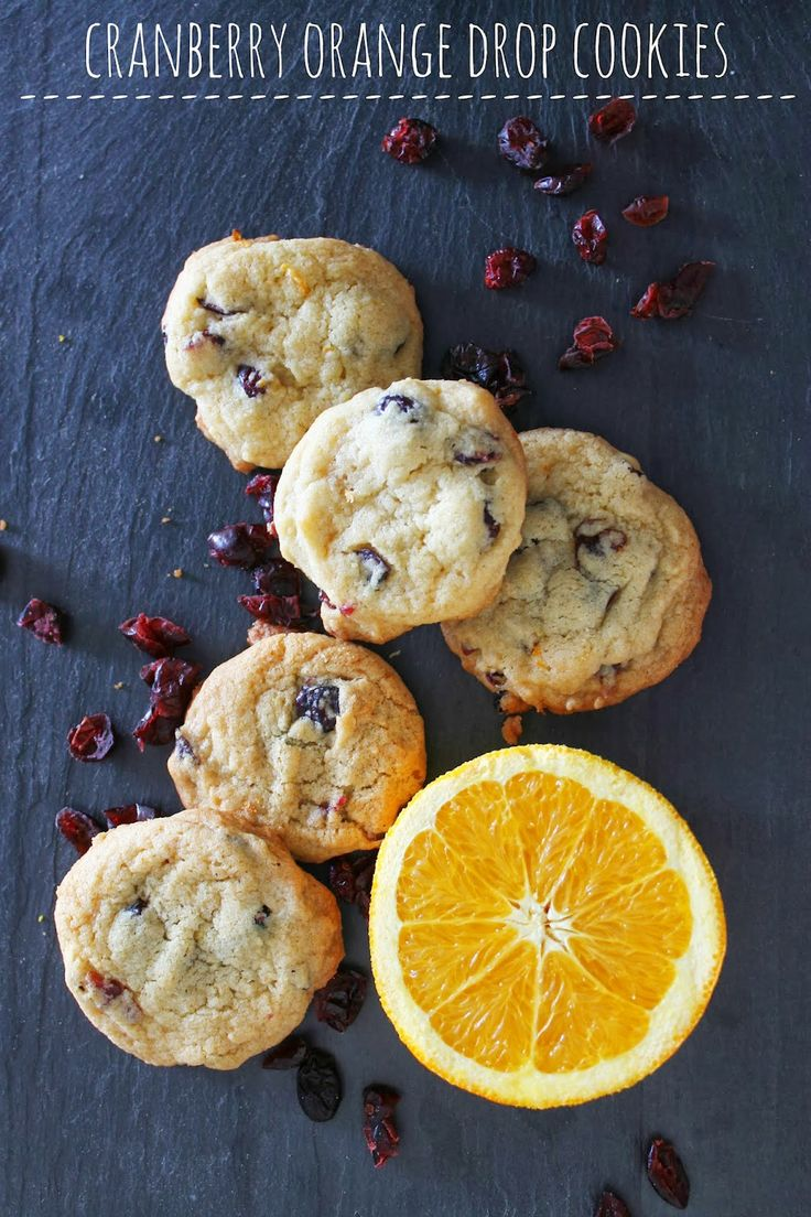 CRANBERRY ORANGE DROP COOKIES- the fruit in them makes them healthy ...