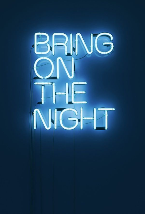 Bring on the night. #neonlight