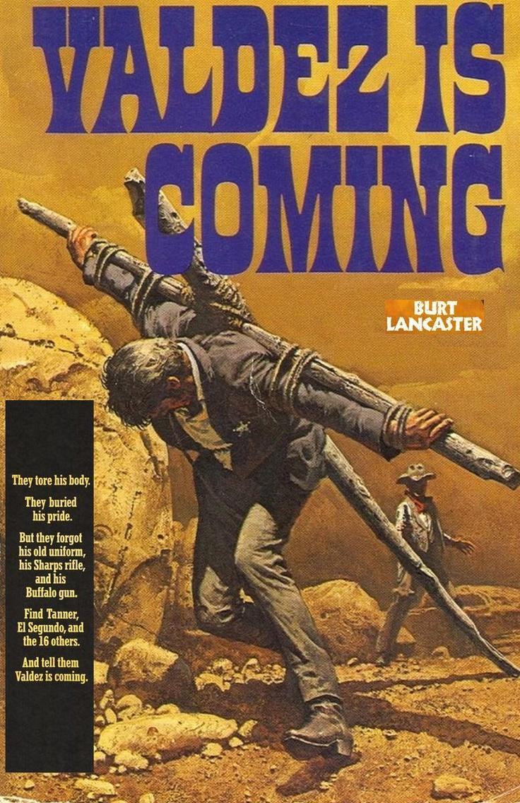 valdez is coming 1971 movie posters pinterest