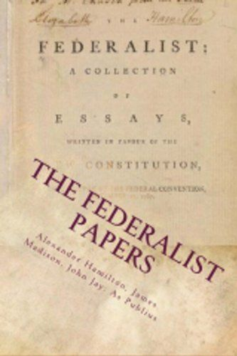 the federalist was a collection of essays quizlet