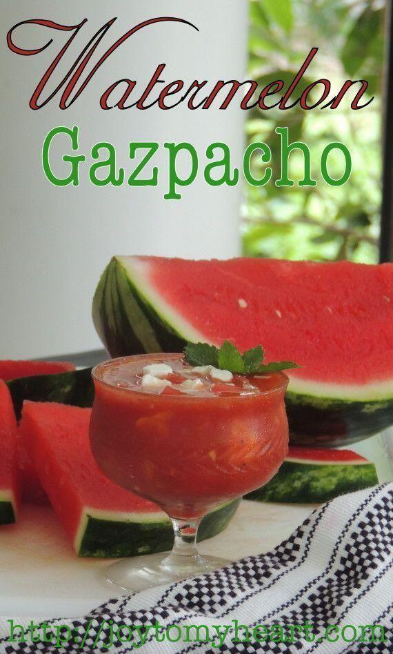 Watermelon Gazpacho | Good Eating! | Pinterest