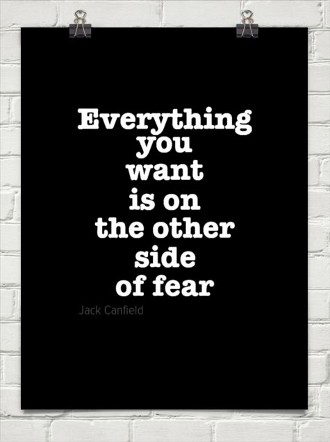 Everything  you  want  is on  the other  side  of fear by Jack Canfield #2213