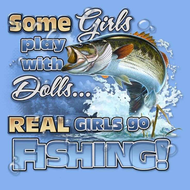 Girls fishing quotes the image kid has it for Women who fish
