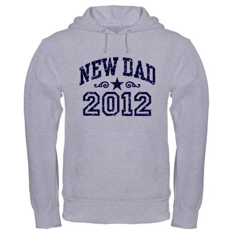 New Dad 2012 Hoodie on