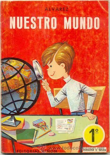 NUESTRO MUNDO 1º CURSO- ALVAREZ MIÑON (Libros de Lance - Libros de Texto )