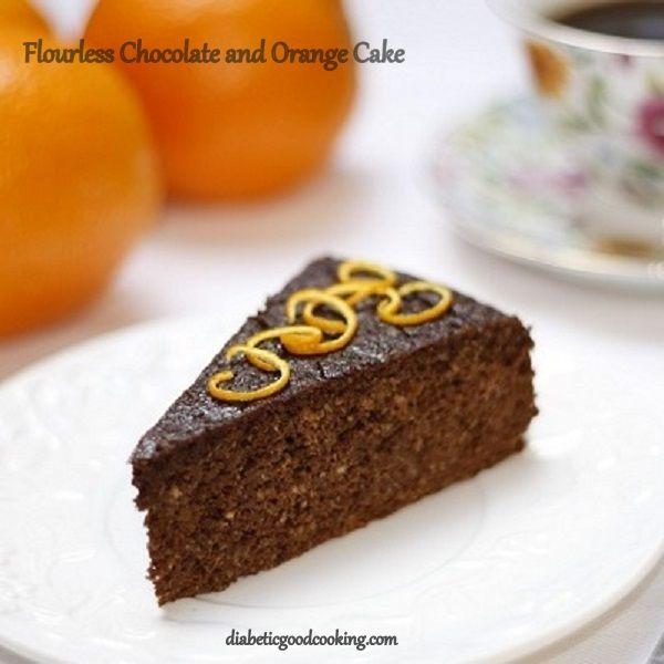 Diabetic Good Baking: Chocolate and Orange Flourless Cake (S)