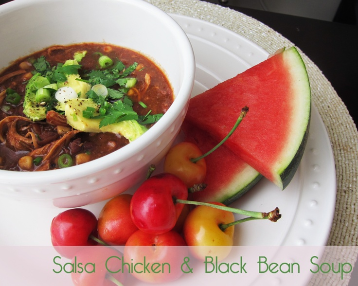 salsa-chicken-black-bean-soup - finally! A soup that doesn't require a ...