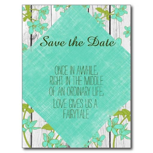 Rustic Wood And Floral With Quote Save The Date