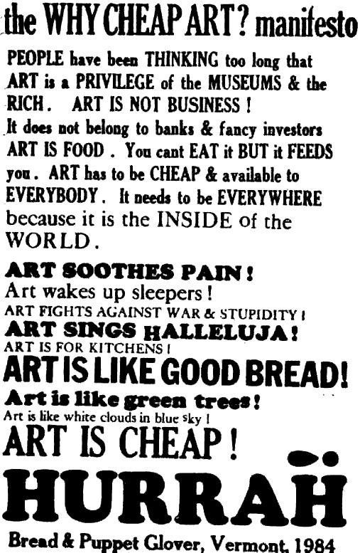 Bread and Puppet- http://breadandpuppet.org/
