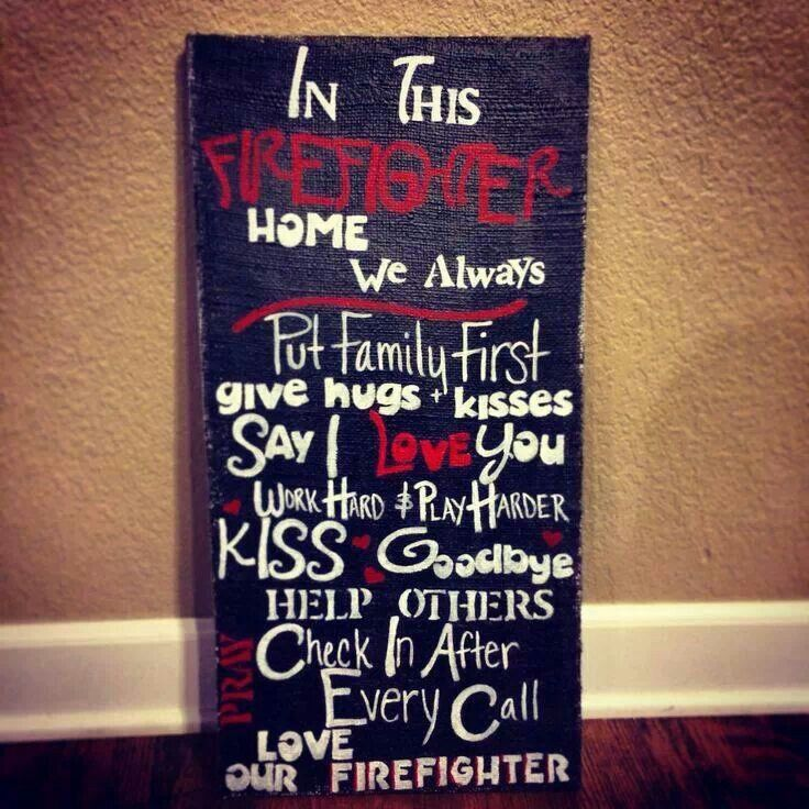 In This Firefighter Home Firemans Wife Pinterest