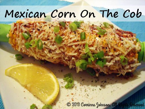 Mexican Corn On The Cob (Elote) Pantry Recipe #vegetarian #vegetable # ...