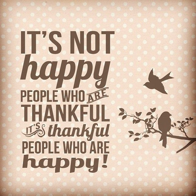 #HAPPY #THANKFUL