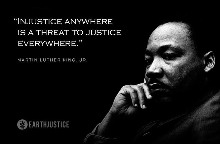 injustice anywhere is a threat to justice everywhere essay martin luther king jr quotes injustice