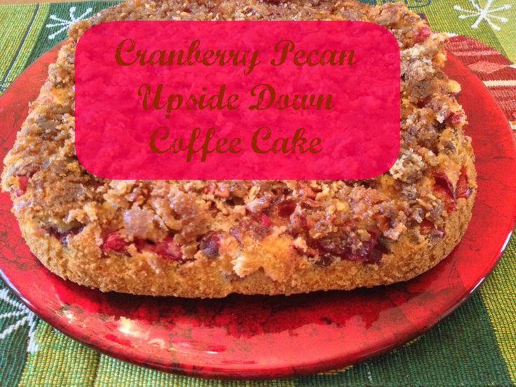 Cranberry Pecan Upside Down Cake | Cakes | Pinterest