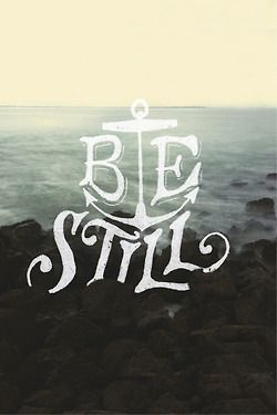 typographicverses:  Be still. Based on Psalm 46:10. A collaboration between Sean Tulgetske (@two_jet_skis) and Cubby Graham (@cubbygraham).