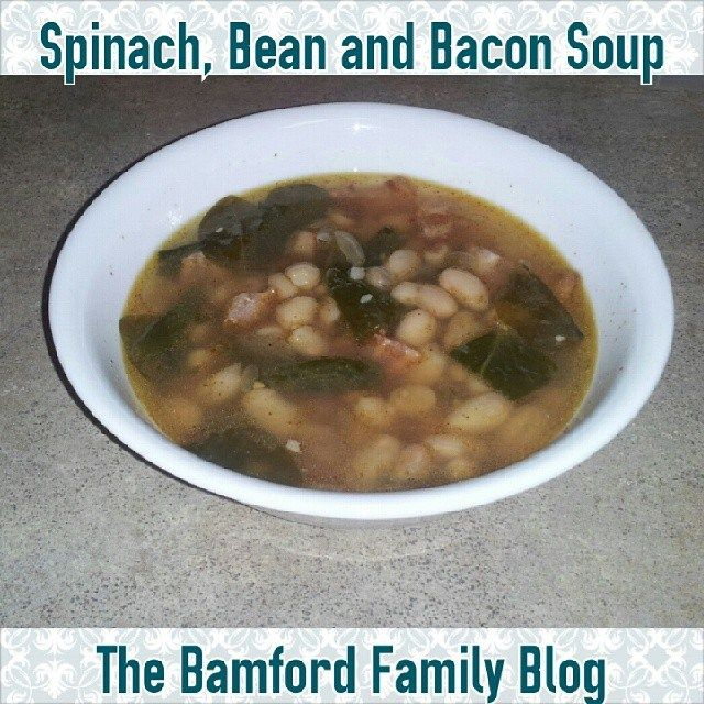 Spinach, Bean and Bacon Soup!! | The Bamford Family Blogs | Pinterest