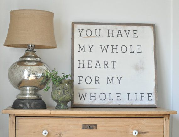 Whole Heart Sign by BetweenYouAndMeSigns on Etsy, $100.00
